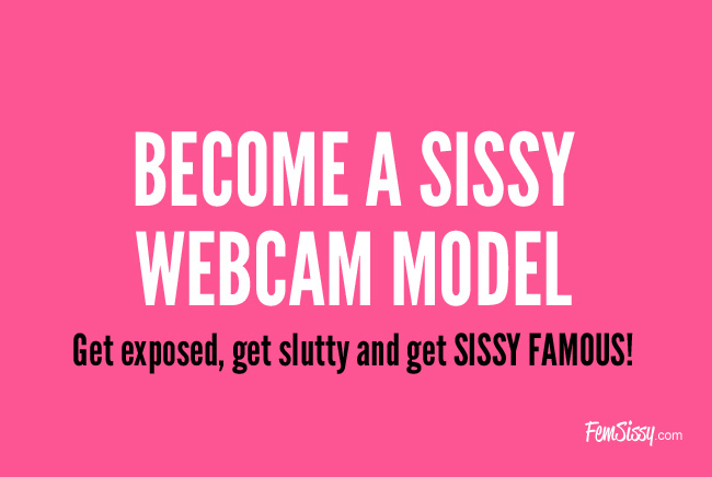 Sissy Webcam Modeling for Feminized Men